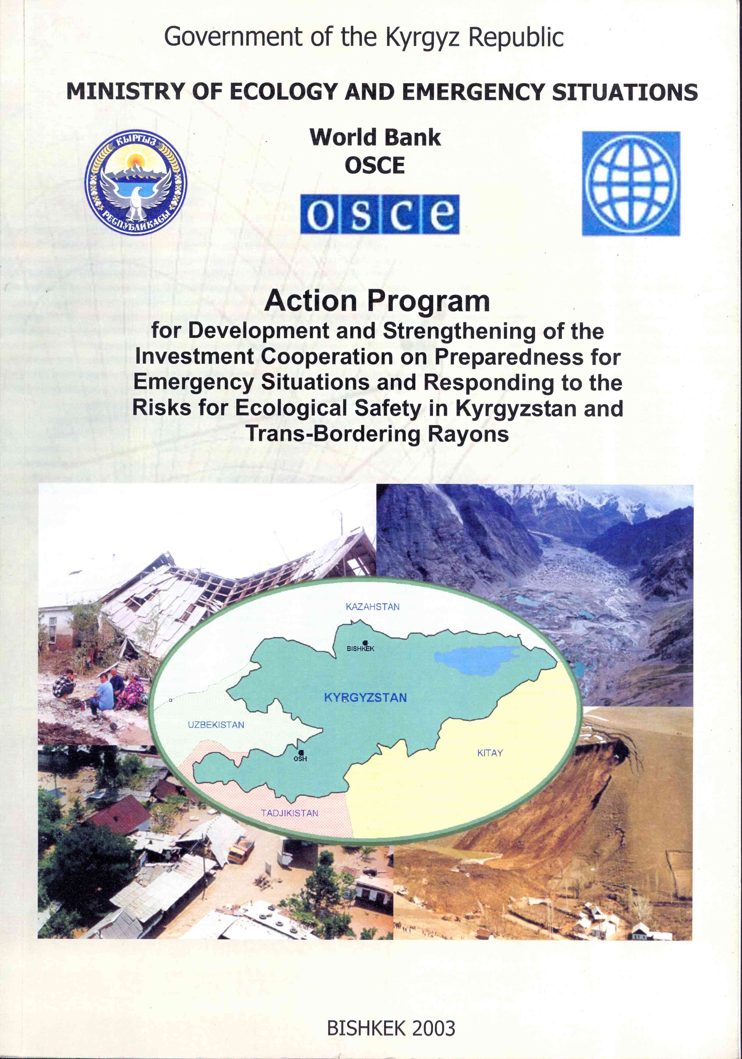Обложка Action Program for Development and Strengthening of the Investment Cooperation on Preparedness for Emergency Situations and Responding to the Risks for Ecological Safety in Kyrgyzstan and Trans-Bordering Rayons