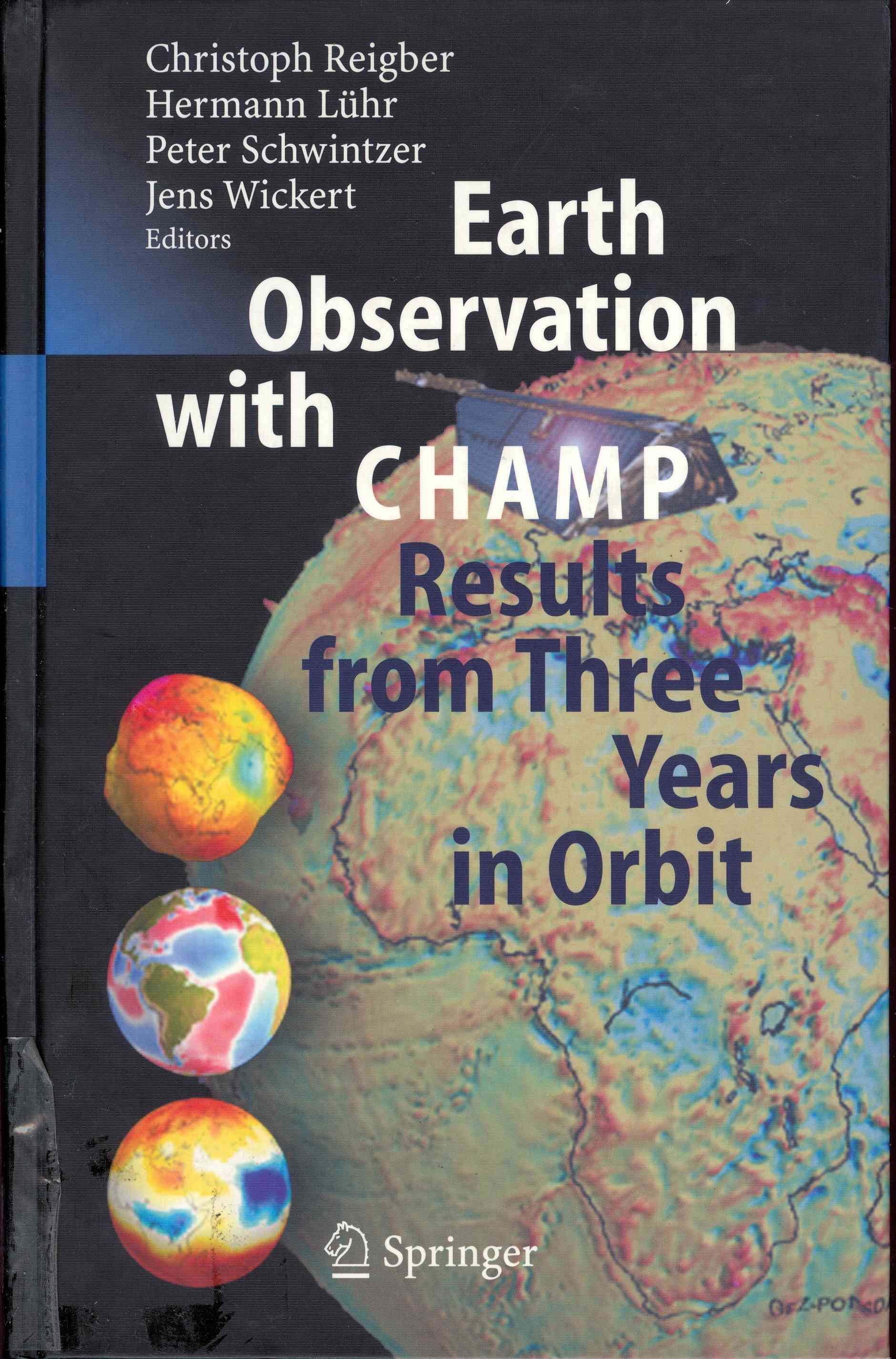 Обложка Eaarth Observation with ChampResults from Three Years in Orbit