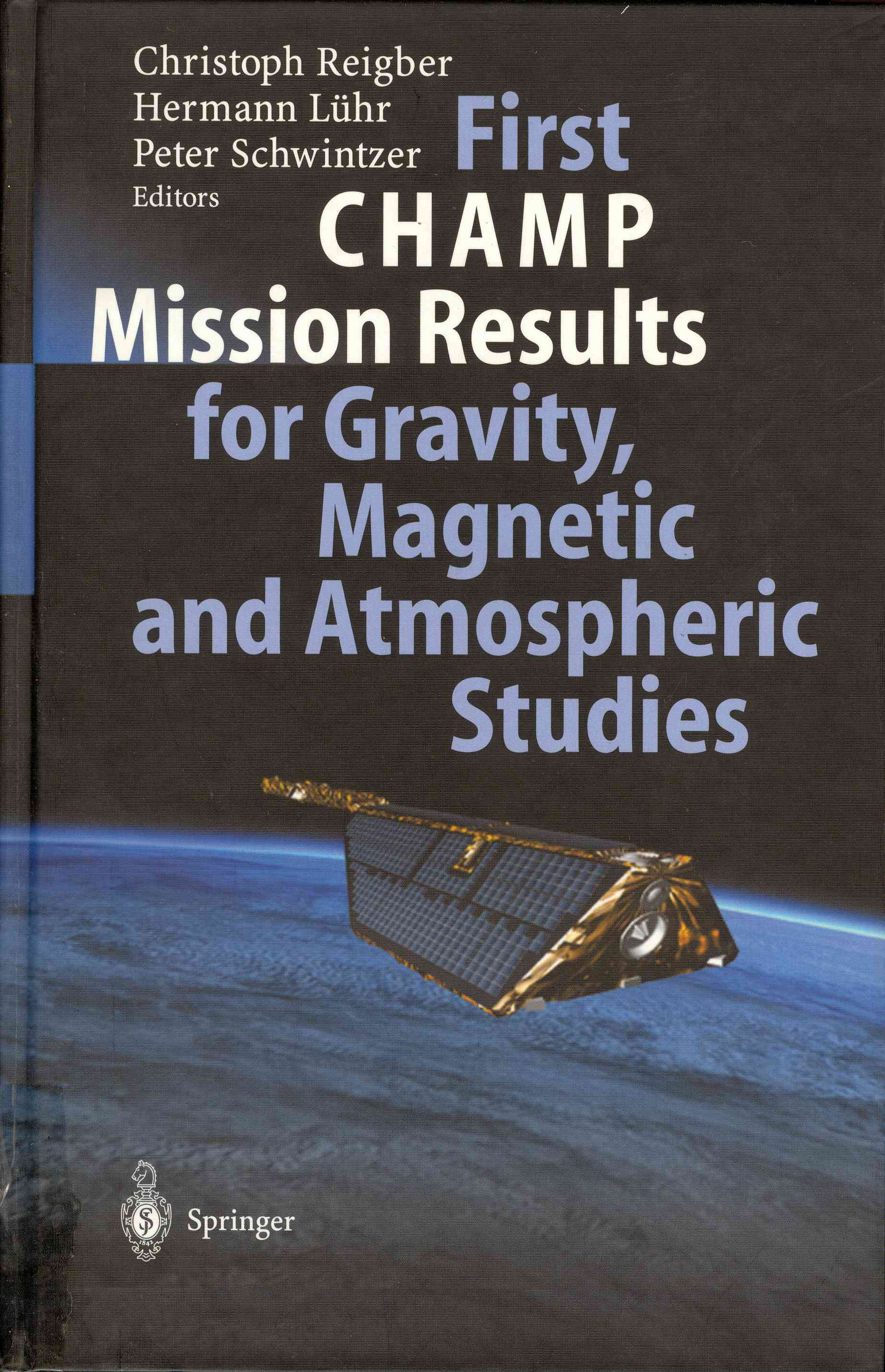 Обложка First Champ Mission Results for Gravity, Magnetic and Atmospheric Studies